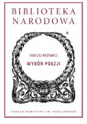 Okładka książki Wybór poezji Tadeusz Różewicz