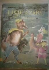 Okładka książki Lisie czary Konstancja Rostworowska Morawska