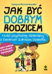 Okładka książki Jak być dobrym rodzicem