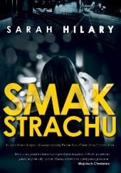 Okładka książki Smak strachu Sarah Hilary