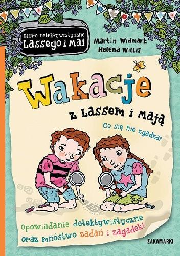 Okładka książki Wakacje z Lassem i Mają Martin Widmark,Helena Willis
