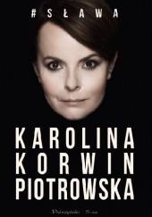 Okładka książki #Sława Karolina Korwin-Piotrowska
