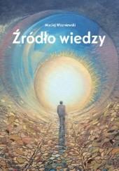 Okładka książki Źródło wiedzy Maciej Wiszniewski
