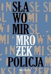 Okładka książki Policja Sławomir Mrożek