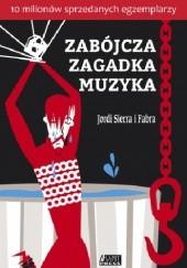Okładka książki Zabójcza zagadka muzyka Jordi Sierra i Fabra