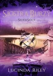 Okładka książki Siostra burzy Lucinda Riley