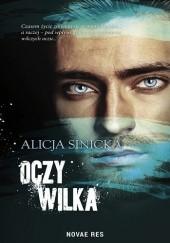 Okładka książki Oczy wilka Alicja Sinicka