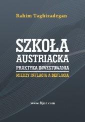 Okładka książki Szkoła austriacka – praktyka inwestowania Rahim Taghizadegan