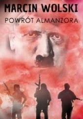 Okładka książki Powrót Almanzora Marcin Wolski