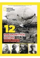 Okładka książki National Geographic Polska. 12 niesamowitych historii