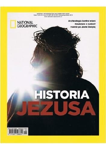 Okładka książki National Geographic. Historia Jezusa Redakcja magazynu National Geographic