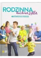 Okładka książki Rodzinna kuchnia Lidla Karol Okrasa,Paweł Małecki,Daria Ładocha