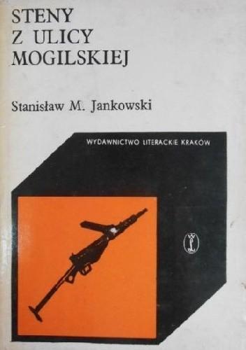 Okładka książki Steny z ulicy Mogilskiej Stanisław Maria Jankowski