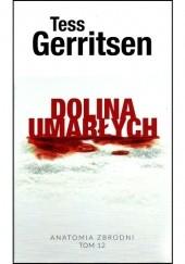 Okładka książki Dolina umarłych Tess Gerritsen