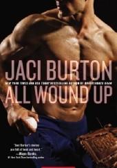 Okładka książki All Wound Up Jaci Burton