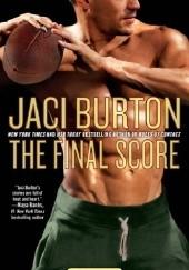 Okładka książki The Final Score Jaci Burton
