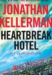 Okładka książki Heartbreak Hotel Jonathan Kellerman
