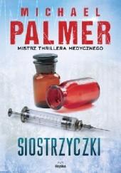 Okładka książki Siostrzyczki Michael Palmer