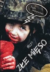 Okładka książki Złe mięso Kuba Szczapiński