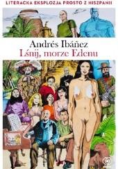 Okładka książki Lśnij, morze Edenu Andrés Ibáñez