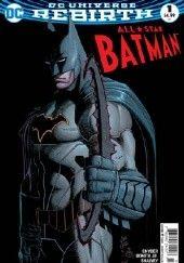 Okładka książki All Star Baman #1 Scott Snyder,John Romita Jr.,Declan Shalvey,Danny Miki