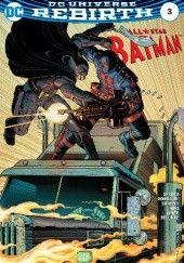 Okładka książki All Star Batman #3 Scott Snyder,John Romita Jr.,Declan Shalvey,Danny Miki