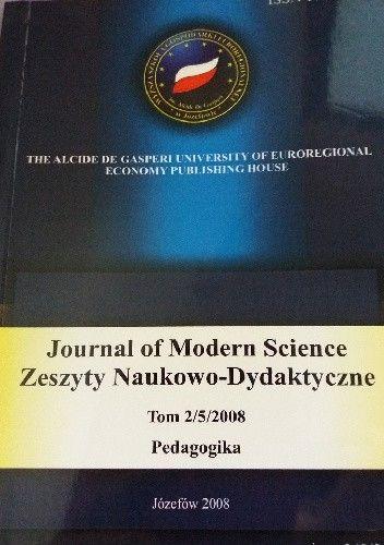 Okładka książki Journal of Modern Science. Zeszyty Naukowo- Dydaktyczne Tom 2/5/2008 Pedagogika praca zbiorowa