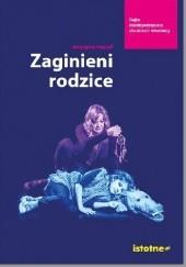 Okładka książki Zaginieni rodzice Grażyna Hanaf