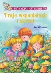 Okładka książki Troje wspaniałych i skrzat Ewa Mirkowska