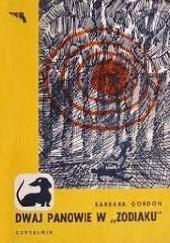 """Okładka książki Dwaj panowie w """"Zodiaku"""" Barbara Gordon"""