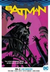 Okładka książki Batman vol 2: I Am Suicide Mikel Janin,Mitch Gerads,Tom King,June Chyng