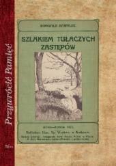 Okładka książki Szlakiem tułaczych zastępów Romuald Kawalec