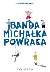 Okładka książki Banda Michałka powraca Ewa Karwan-Jastrzębska
