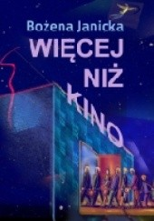 Okładka książki Więcej niż kino Bożena Janicka