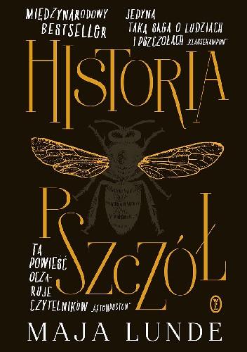 Okładka książki Historia pszczół Maja Lunde