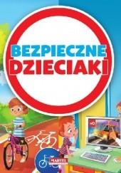 Okładka książki Bezpieczne dzieciaki praca zbiorowa