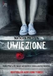 Okładka książki Uwięzione Natasha Preston