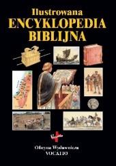 Okładka książki Ilustrowana encyklopedia biblijna