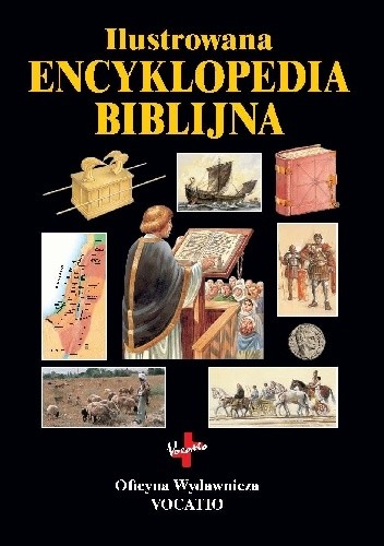 Okładka książki Ilustrowana encyklopedia biblijna Tim Dowley