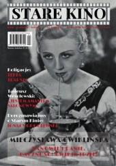 Okładka książki Stare Kino nr 4/2017 Stanisław Janicki,Olga Gaertner,Mirela Tomczyk,Michał Pieńkowski