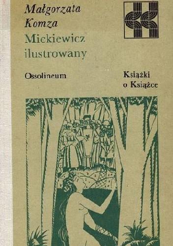 Okładka książki Mickiewicz ilustrowany Małgorzata Komza