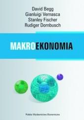 Okładka książki Makroekonomia David Begg,Stanley Fischer,Rudiger Dornbusch,Gianluigi Vernasca
