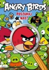 Okładka książki Angry Birds. Poszukaj nas!