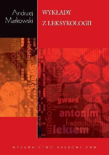 Okładka książki Wykłady z leksykologii Andrzej Markowski