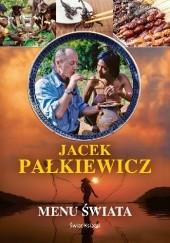 Okładka książki Menu świata Jacek Pałkiewicz