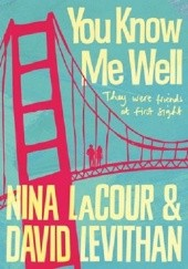 Okładka książki You Know Me Well David Levithan,Nina LaCour
