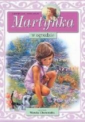 Okładka książki Martynka w ogrodzie Gilbert Delahaye