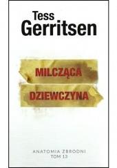 Okładka książki Milcząca dziewczyna Tess Gerritsen