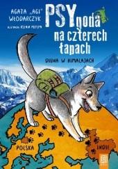 Okładka książki PSYgoda na czterech łapach. Diuna w Himalajach Agata Włodarczyk
