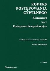 Okładka książki Kodeks postępowania cywilnego Komentarz Tom 5 Henryk Pietrzkowski,Tadeusz Ereciński